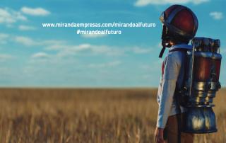 """Miranda Empresas, """"con los pies en la tierra y la cabeza en las estrellas"""""""